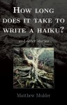 How long does it take to write a haiku book cover