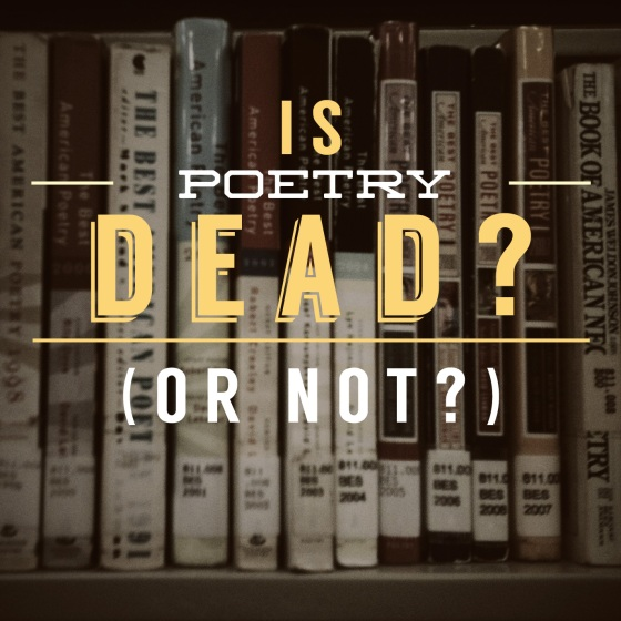 Is Poetry Dead?