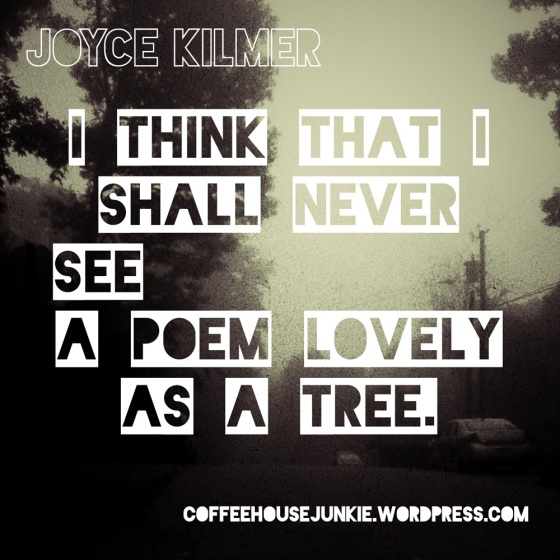 Poem Quote - Trees