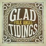 FolkAngel_GladTidings